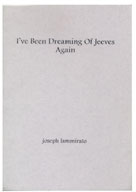 I've Been Dreaming of Jeeves Again
