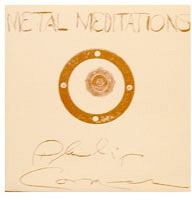 Philip Corner: Metal Meditations