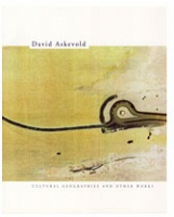 David Askevold: Cultural Geographies and Other Work
