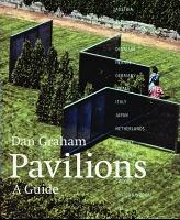 Dan Graham, Pavilions: aguide