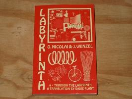 Olaf Nicolai and Jan Wenzel: Four Times Through theLabyrinth