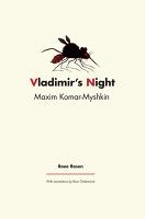 Roee Rosen: Maxim Komar-Myshkin: Vladimir'sNight