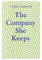 Céline Condorelli: The Company SheKeeps