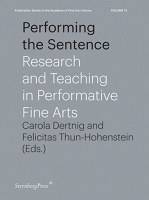 Carola Dertnig and Felicitas Thun-Hohenstein: Performing the Sentence