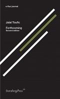 Jalal Toufic:Forthcoming