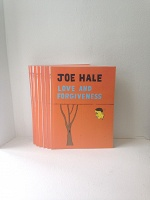 Joe Hale: Love and Forgiveness