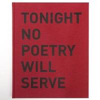 Alfredo Jaar: Tonight No Poetry WillServe