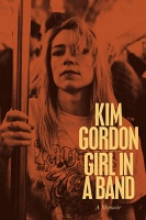 Kim Gordon: Girl in a Band