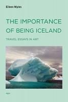 Eileen Myles: The Importance of BeingIceland