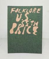 Seth Price: Folklore U.S.