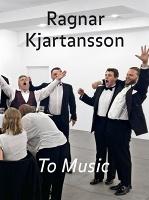 Ragnar Kjartansson: ToMusic