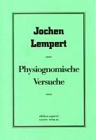 Jochen Lempert: PhysiognomischeVersuche