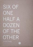 Steve Kado: Six of One Half a Dozen of theOther