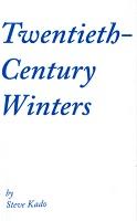 Steve Kado: Twentieth-CenturyWinters