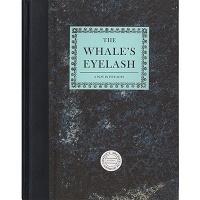 The Whale'sEyelash