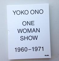 Yoko Ono: One Woman Show, 1960–1971