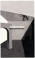 Roland Pemberton: Magnetic Days