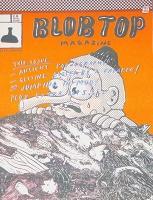 Seth Scriver: Blob Top Magazine #1