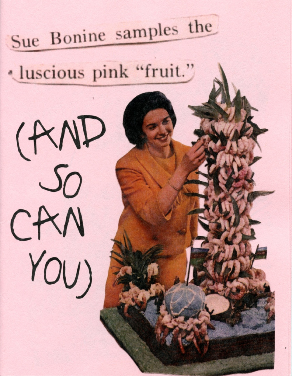 "Sue Bonnie samples the luscious pink ""fruit"" (and so can you)"