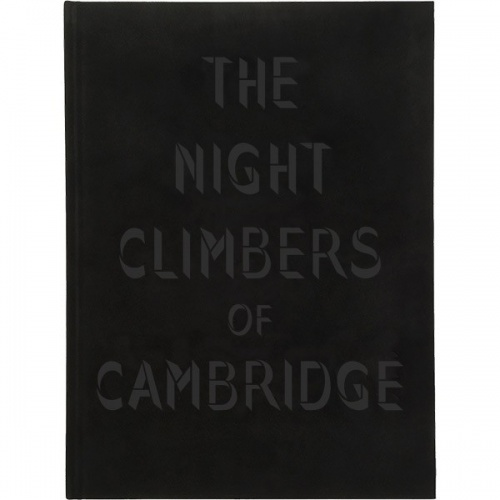 The Night Climbers of Cambridge