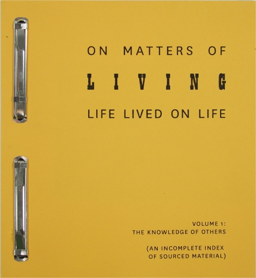 On Matters of Living: Life Lived On Life Vol.1
