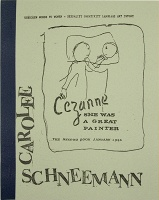 Carolee Schneemann: Cezanne, She was a Great Painter