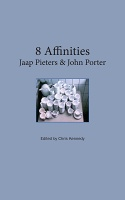 Jaap Pieters and John Porter: 8 Affinities
