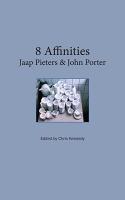 Jaap Pieters and John Porter: 8Affinities