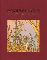 Keith Jones and Seth Scriver: Perish Plains Vol. 3