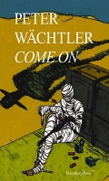 Peter Wächtler: Come On