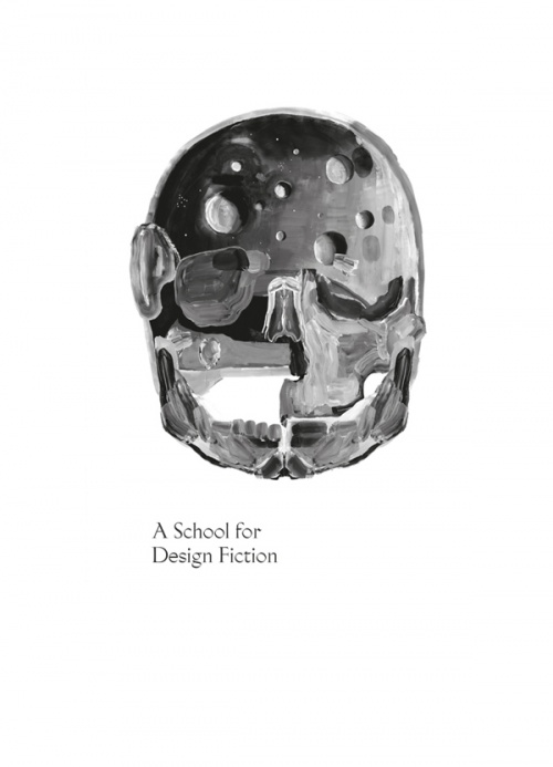 A School for Design Fiction