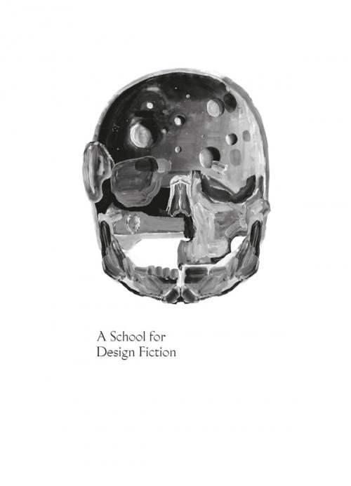 A School for Design Fiction