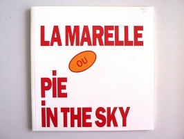Lawrence Weiner: La Marelle ou Pie in the Sky