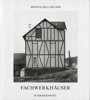 Hilla Becher and Bernd Becher:Fachwerkhauser
