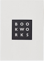 Ian Hunt and Jane Rolo: Book Works: A Partial History and Sourcebook