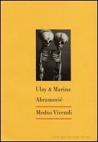 Marina Abramovic and Ulay: ModusVivendi