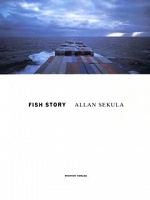 Allan Sekula: FishStory