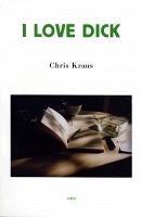 Chris Kraus and Eileen Myles: I LoveDick