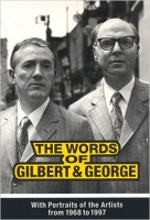 The Words of Gilbert and George