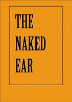 The Naked Ear