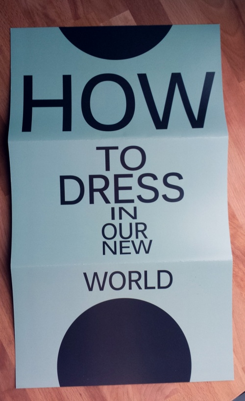 How to dress in our new world