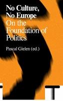 Pascal Gielen: No Culture, NoEurope