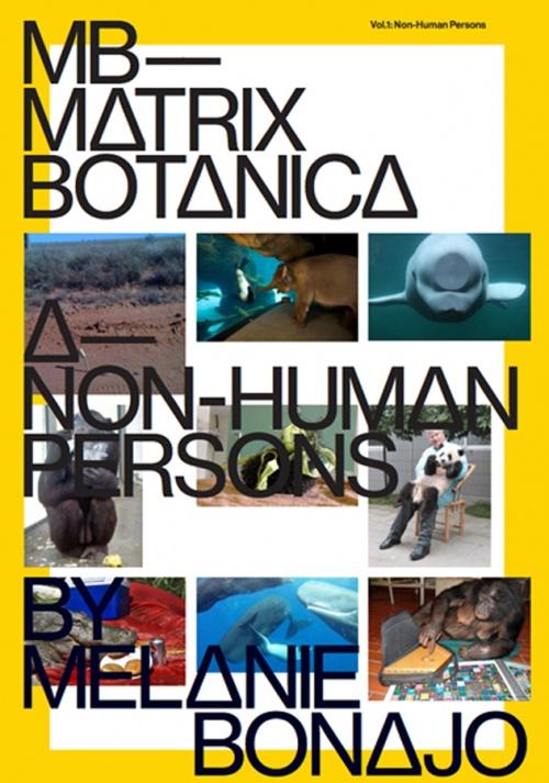 Matrix Botanica, Vol. 1: Non-Human Persons