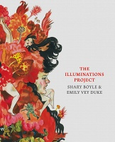 Shary Boyle and Emily Vey Duke: The Illuminations Project