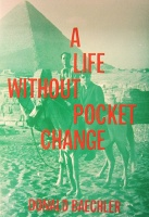Donald Baechler: A Life Without Pocket Change