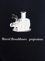 Marcel Broodthaers: Projections
