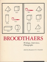 Marcel Broodthaers: Broodthaers: Writing, Interviews, Photographs