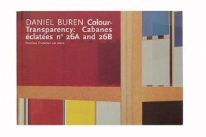 Daniel Buren: Colour Transparency