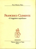 Francesco Clemente: Il ViaggiatoreNapoletano