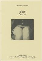 Hans-Peter Feldmann: Bilder/Pictures